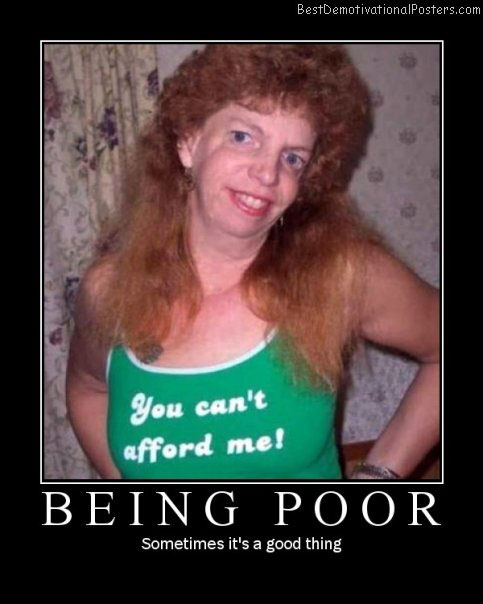 being poor best-demotivational-posters