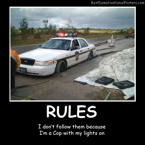cops-rules-best-demotivational-posters