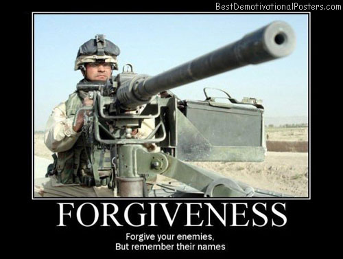 forgiviness best demotivational posters