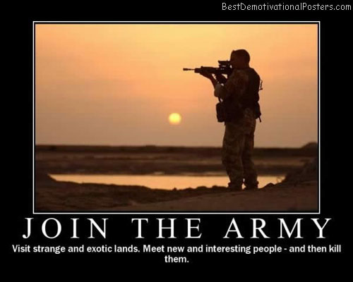 join-the-army exotic best-demotivational-posters