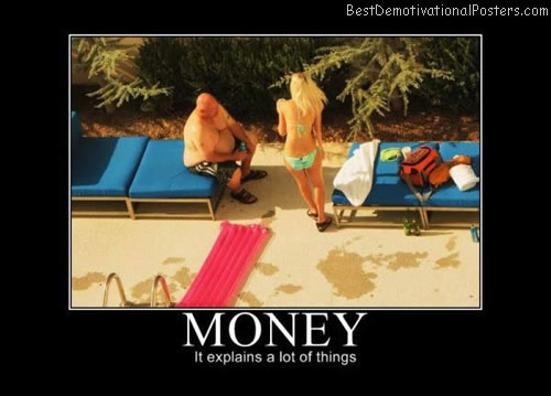 money explains best-demotivational-posters