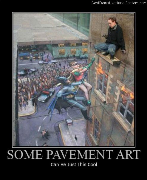 some pavement art cool best-demotivational-posters