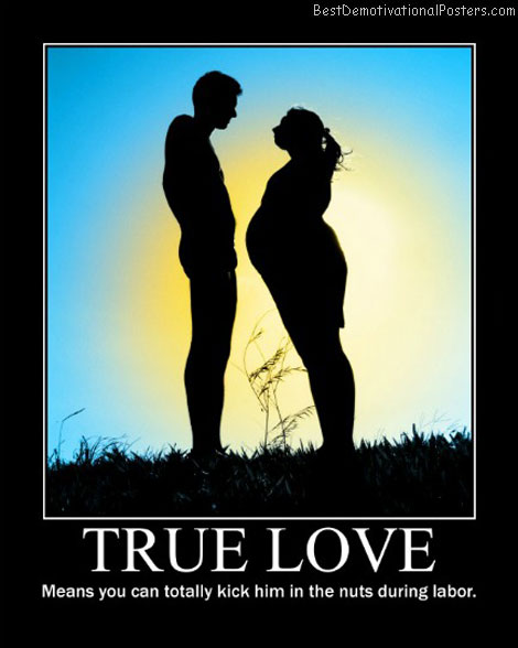 true love labor best-demotivational-posters