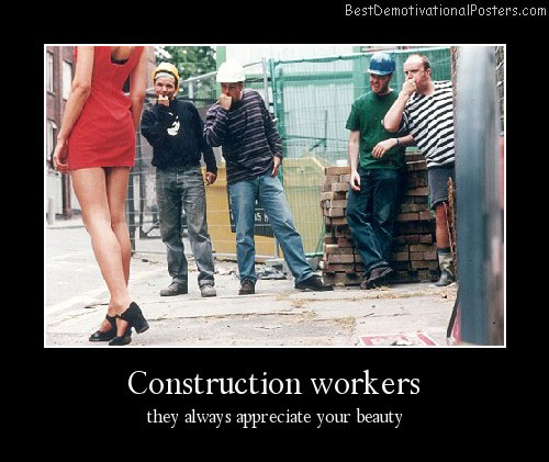 Construction Workers Funny Demotivational Poster
