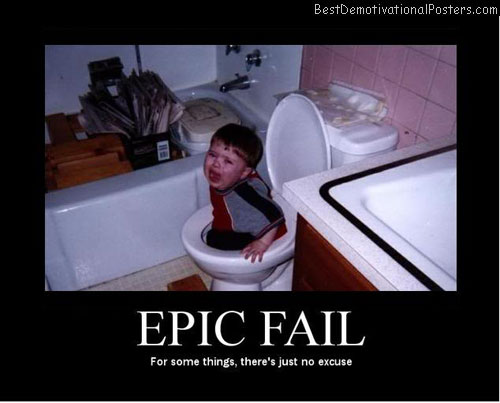 Epic Fail Best Demotivational Posters
