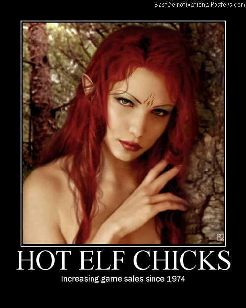Hot Elf Chicks Best Demotivational Posters