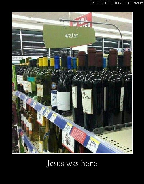 Jesus Was Here Best Demotivational Posters