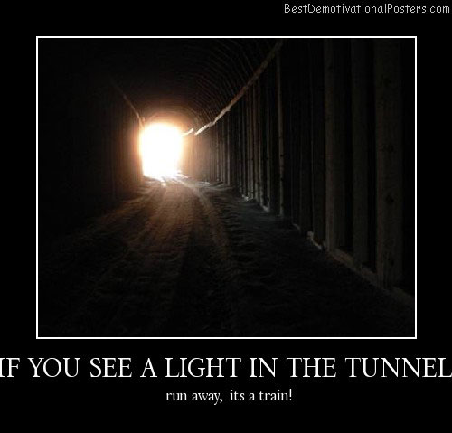 LIGHT-IN-THE-TUNNEL Best Demotivational Posters