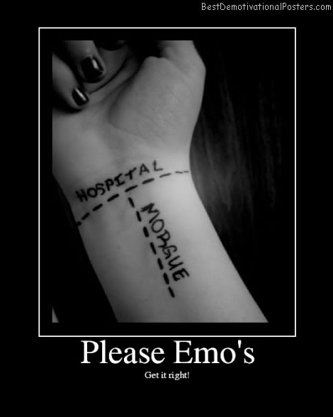 Please-Emo Best Demotivational Posters