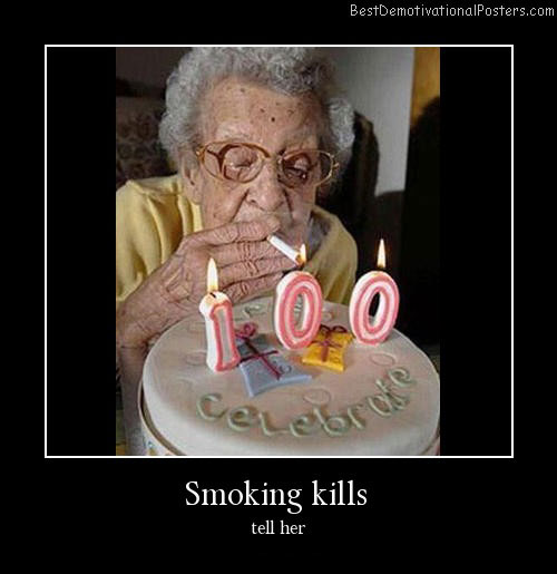 Smoking Kills Humor Demotivational Poster