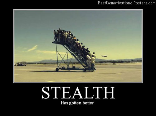 Steath Jet Best Demotivational Posters