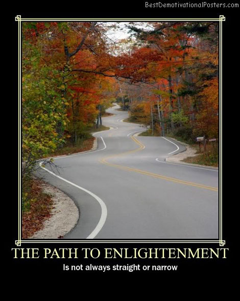 path to enlightenment Best Demotivational Posters