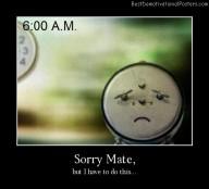 Sorry Mate