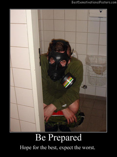 Be Prepared Best Demotivational Posters