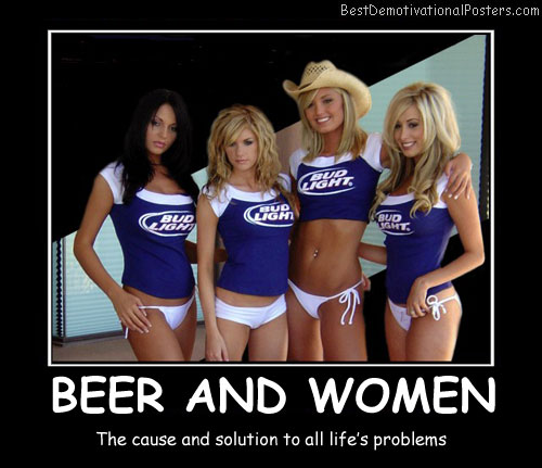 Beer And Women Best Demotivational Posters