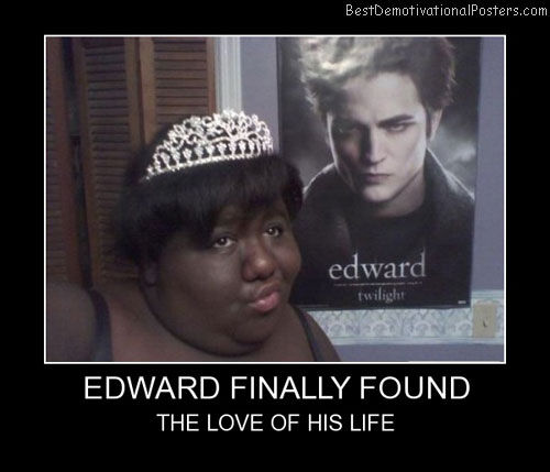 Edward Finally Found Best Demotivational Posters