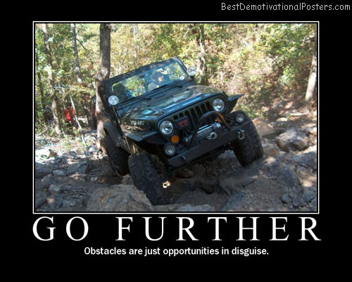 Go Further Best Demotivational Posters