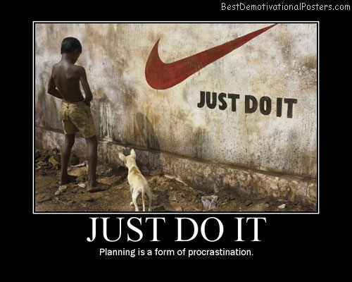 Just Do It Best Demotivational Posters