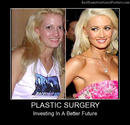 Plastic Surgery Investing Best Demotivational Poster