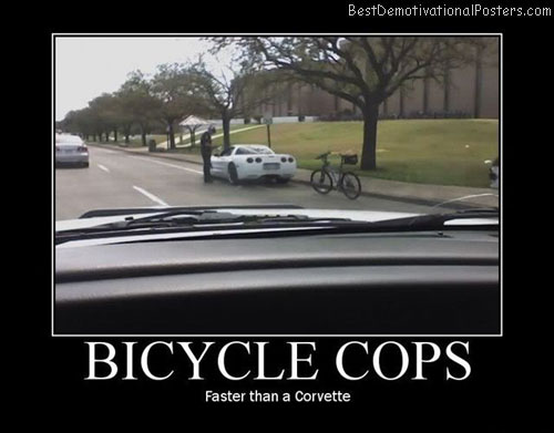 Bicycle Cops Best Demotivational Posters