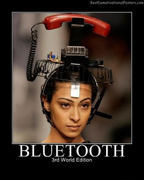 Blootooth Fashion Best Demotivational Posters