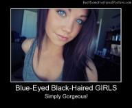 Blue-Eyed Black-Haired Girls Best Demotivational Posters