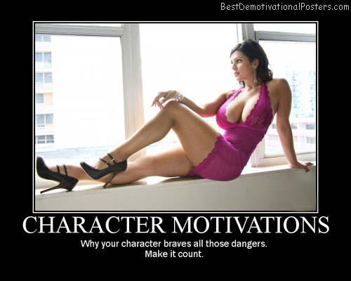 Character Motivations Best Demotivational Posters