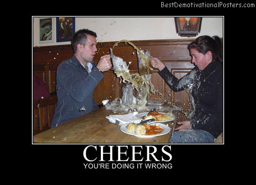 Cheers Best Demotivational Posters