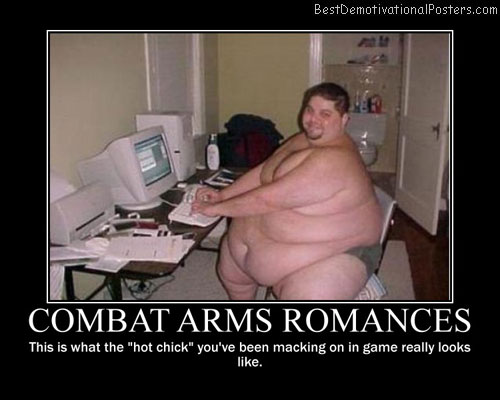 Combat Arms Romances Best Demotivational Posters