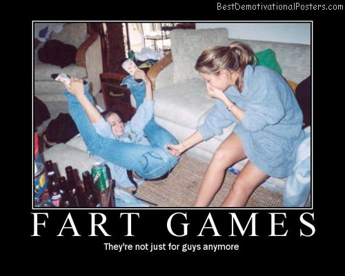 Fart Games Best Demotivational Posters