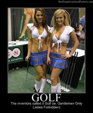 Golf Gentlemen Only Best Demotivational Posters