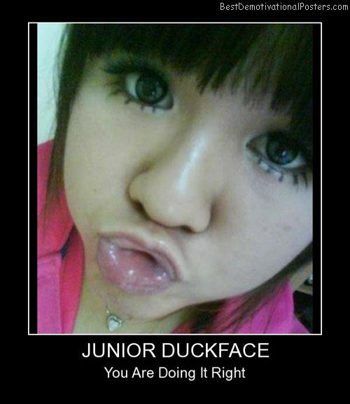Junior Duckface Best Demotivational Posters