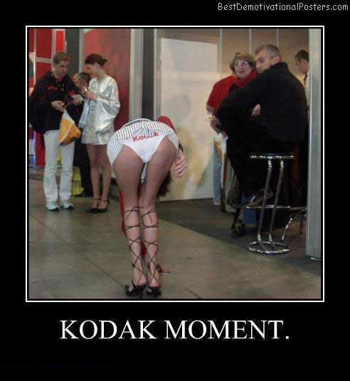 Kodak Panties Best Demotivational Posters