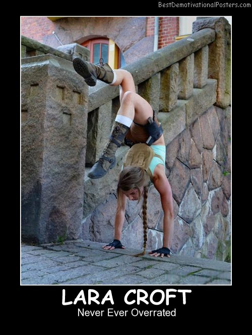 Lara Croft Best Demotivational Posters