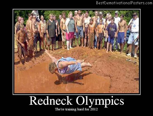 Redneck Olympics training Best Demotivational Posters