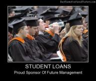 Student Loans Best Demotivational Posters