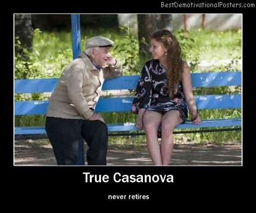 True Casanova Best Demotivational Posters