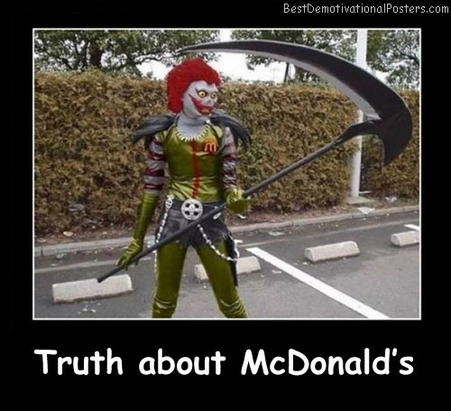 Truth About McDonald's Best Demotivational Posters