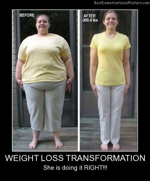 Weight Loss Transformation Best Demotivational Posters