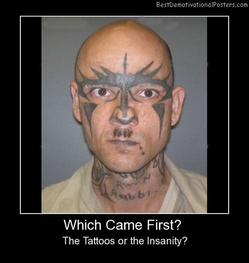 Which Came First Tattoo Demotivational Poster
