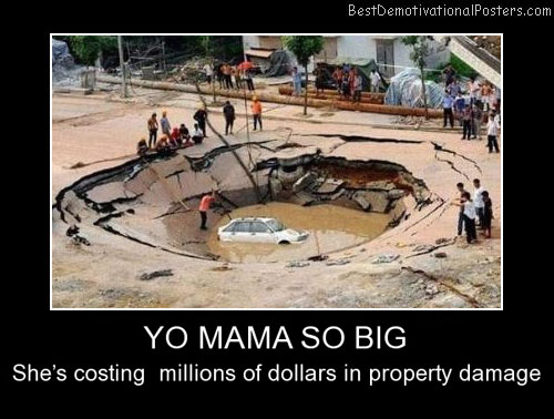 Yo Mama So Big Funny Demotivational Posters