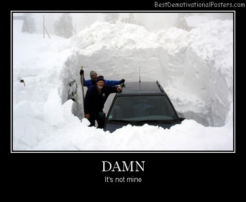 Damn car snow Best Demotivational Posters