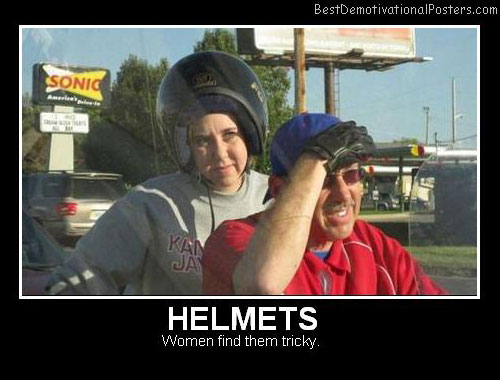 Helmets Best Demotivational Posters
