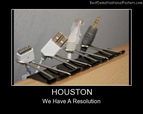 Houston Resolution Best Demotivational Posters