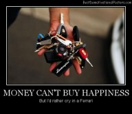 Money Can't Buy Happiness, But
