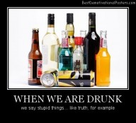 When We Are Drunk