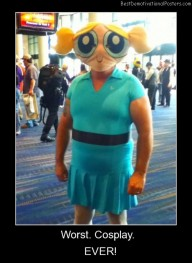 Worst Cosplay Ever Best Demotivational Posters