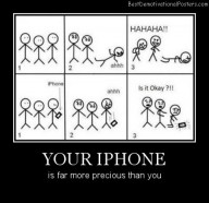 Your Iphone Best Demotivational Posters
