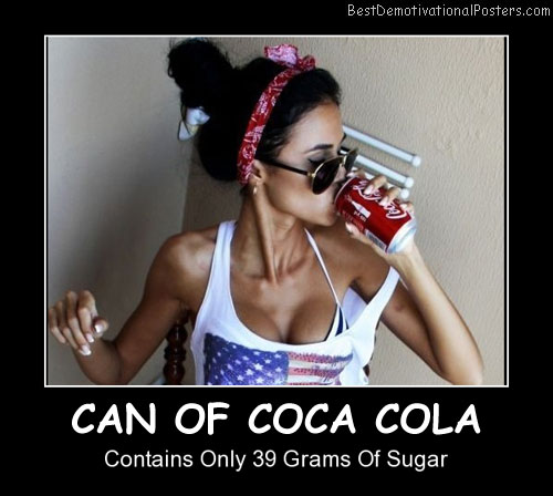 Can Of Coca Cola Best Demotivational Posters