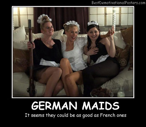 German Maids Best Demotivational Posters